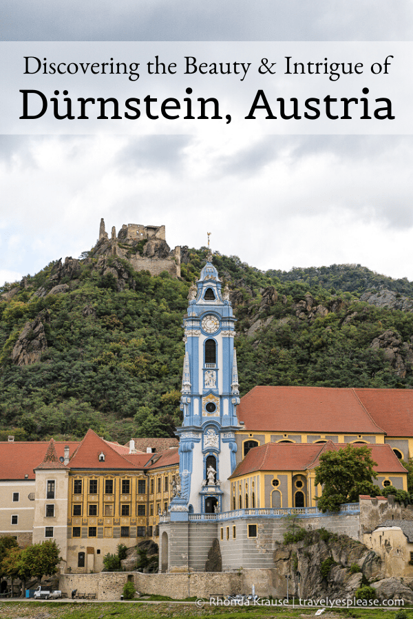 Discovering the Beauty and Intrigue of Dürnstein