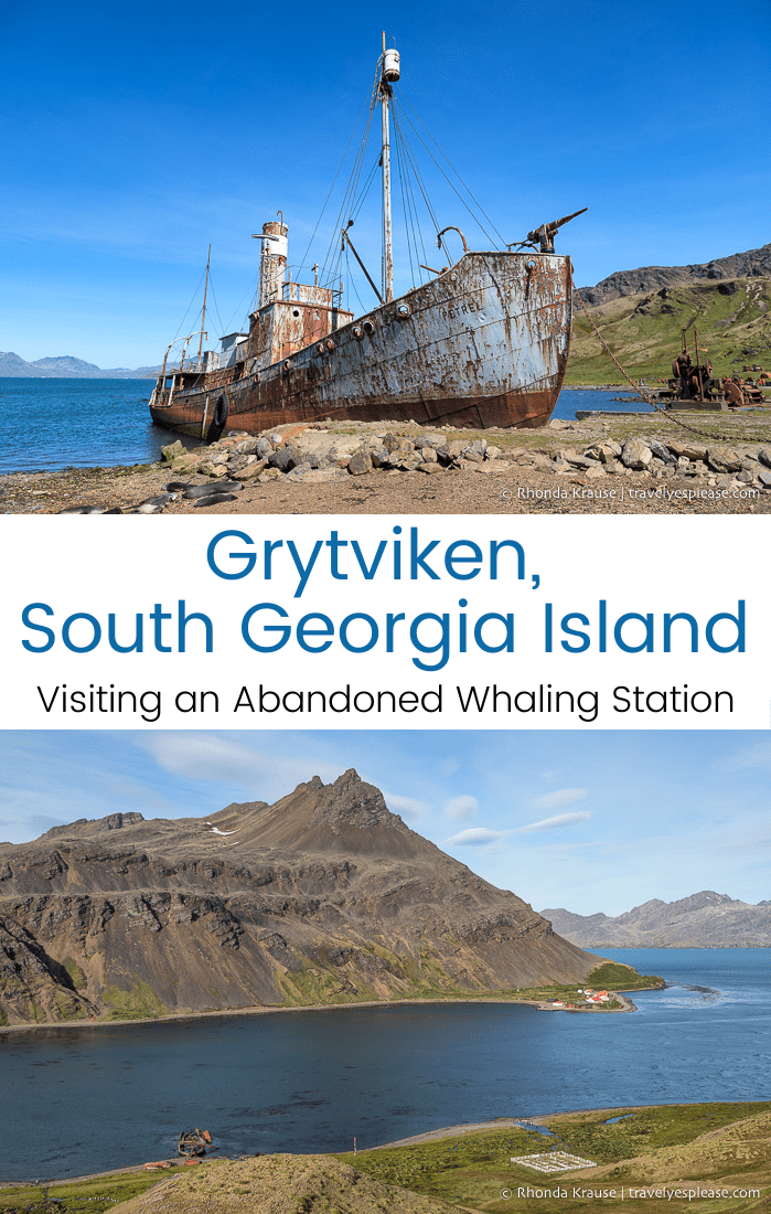 Grytviken, South Georgia- Visiting an Abandoned Whaling Station