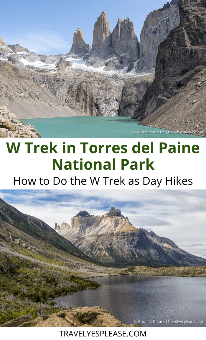 The W Trek in Torres del Paine National Park- How to Do the W Trek as Day Hikes